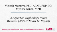 A Report on Nephrology Nurse Wellness (ANNA/Otsuka TF Report)