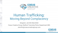 Human Trafficking: Moving Beyond Complacency
