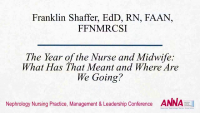 Opening Remarks - The Year of the Nurse and Midwife: What Has That Meant and Where Are We Going?