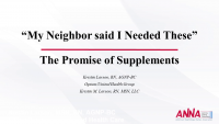 My Neighbor Said I Needed These: The Promise of Herbals and Supplements