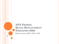 Primer for APN Nephrology Practice or CNN-NP Certification Preparation: Renal Replacement Therapies