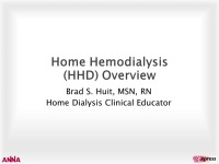 Home Hemodialysis (HHD) Overview