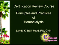 Certification Review Course: Hemodialysis