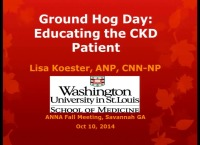 The RN as Educator: Ground Hog Day: Educating the CKD Patient