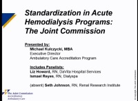 Standardization in Acute Hemodialysis Programs: Joint Commission Requirements