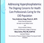 Addressing Hyperphosphatemia: The Ongoing Concerns for Health Care Professionals Caring for the CKD Population