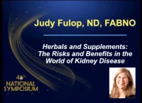 Herbals and Supplements: The Risks and Benefits in the World of Kidney Disease
