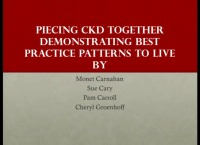 Chronic Kidney Disease (CKD) ~ Piecing CKD Together