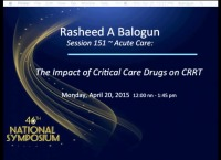 Acute Care ~ The Impact of Critical Care Drugs on CRRT