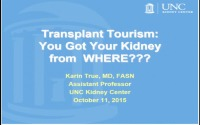 Transplant Tourism: You Got your Kidney from Where?