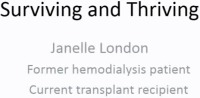 Surviving and Thriving: Beyond Renal Failure and Transplant