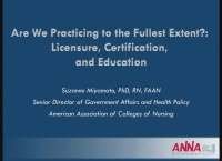 Are We Practicing to the Fullest Extent? Licensure, Certification, and Education (Janel Parker Memorial Opening Session)