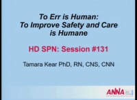 Hemodialysis ~ To Err is Human: To Improve Safety and Care is Humane