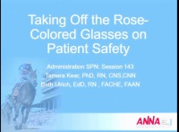 Administration ~ Taking Off the Rose-Colored Glasses on Safety