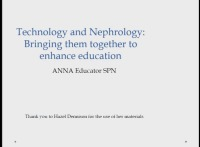 Educator ~ Technology and Nephrology: Bringing Them Together to Enhance Education