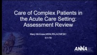 Issues in Acute Care - Utilization of Assessment Skills to Manage Complex Patients