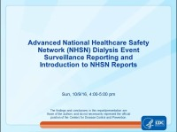 Advanced NHSN Dialysis Event Surveillance Reporting and Introduction to NHSN Reports