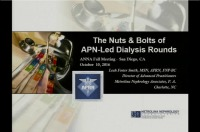 The Nuts and Bolts of APN-Led Dialysis Rounds