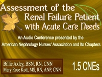 Fall 2007 - Assessment of the Renal Failure Patient w/ Acute Care Needs
