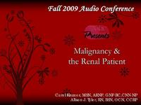 Fall 2009 - Malignancy and the Renal Patient