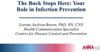 Hemodialysis ~ The Buck Stops Here: Your Role in Infection Prevention