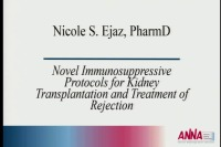 Transplantation ~ Novel Immunosuppressive Protocols for Kidney Transplantation and Treatment of Rejection