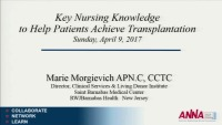Key Nursing Knowledge to Help Patients Achieve Transplantation