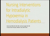 Abstract Presentations - Clinical Focus (Nursing Interventions for Intradialytic Hypoxemia in Hemodialysis Patients; CSI-Nephro: Communication Skills Initiative in Nephrology: A Pilot Program)