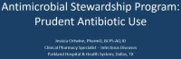 Antimicrobial  Stewardship Program (ASP): Prudent Antibiotic Use