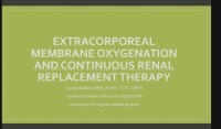 Heart Don't Fail Me Now: Extracorporeal Membrane Oxygenation and Continuous Renal replacement Therapy