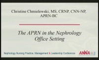 Tri-Level Practice of the Nephrology APRN: Office, Dialysis Unit, and Inpatient