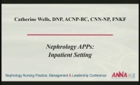 Tri-Level Practice of the Nephrology APRN: Acute Care Setting
