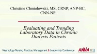 Evaluating and Trending Laboratory Data in Chronic Dialysis Patients