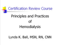 Certification Review Course: Hemodialysis - Part I