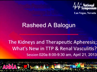 Acute Care Technologies: The Kidneys and Therapeutic Aphaeresis - What's New in TTP and Renal Vasculitis