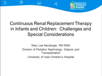 Acute Care Technologies: Continuous Renal Replacement Therapy (CRRT) in Infants and Children: Challenges and Special Considerations