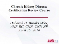 Certification Review Course - Chronic Kidney Disease