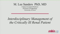 Interdisciplinary Management of the Critically Ill Renal Patient - Critical Thinking by the Nephrologists: Appropriate Modality Selection for Complex Renal Patients