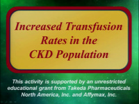 Increased Transfusion Rates in the CKD Population