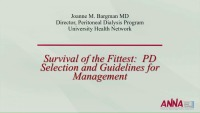 Survival of the Fittest: Peritoneal Dialysis Selection and Guidelines for Management