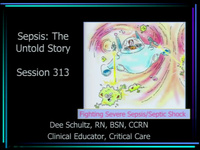 Sepsis: The Untold Story