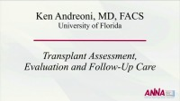 Transplant Assessment, Evaluation, Follow-up Care