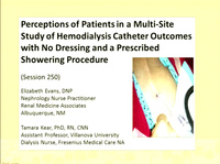 Results of the ANNA Research Study and the Evidence-Based Decision-Making Process: Perceptions of Patients and Hemodialysis Catheter Outcomes with No Dressing Coverage and Prescribed Showering