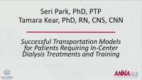 Successful Transportation Models for Patients Requiring In-Center Dialysis Treatment and Training