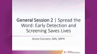 General Session 2 | Spread the Word: Early Detection and Screening Saves Lives