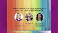 General Session 2 | Equipping Navigation Teams for Metrics Implementation