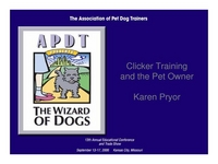 Clicker Training and The Pet Owner