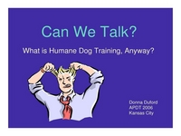 Can We Talk? What is Human Dog Training Anyway?