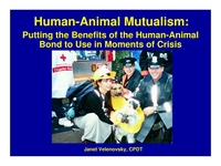 Human-Animal Mutualism: Putting the Benefits of the Human-Animal Bond to Use in Moments of Crisis