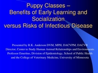 Puppy Classes: Benefits of Early Learning and Socialization versus Risks of Disease